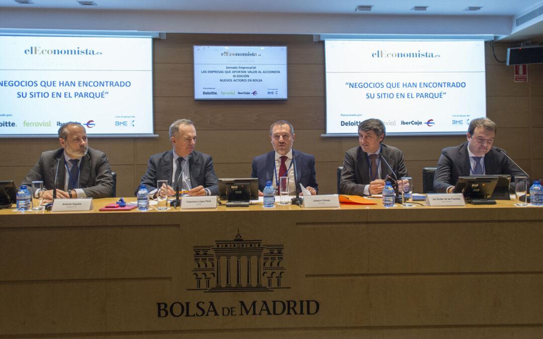 Jornada empresarial elEconomista- Empresas que aportan valor al accionista: «Nuevos actores en Bolsa»